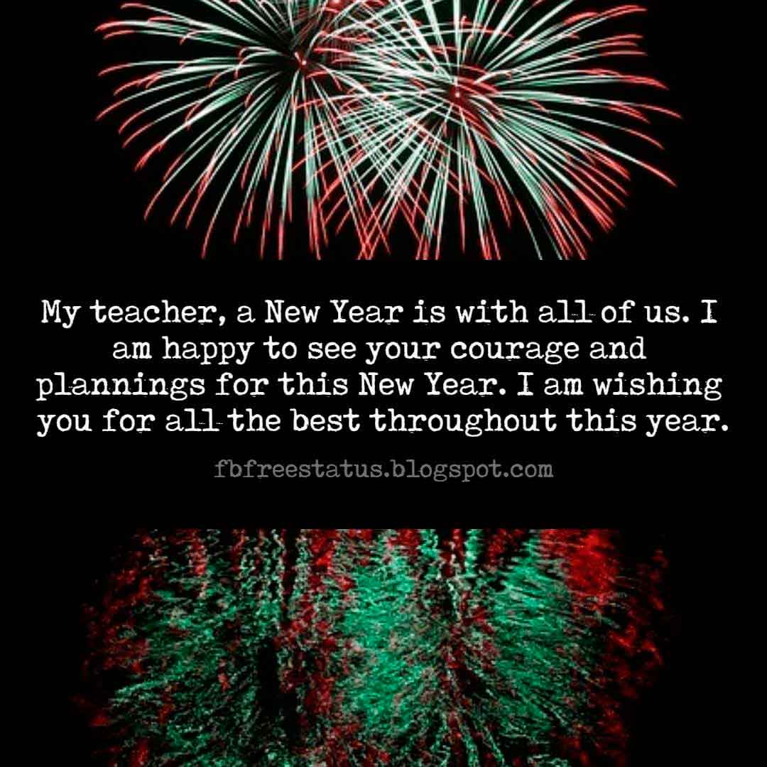 New Year Wishes for Teacher and New Year Messages for Teacher with Images.