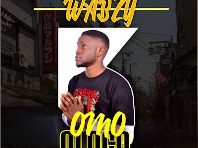 DOWNLOAD MP3: Wabzy - Omo Ologo || @oraclewabzy