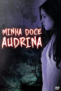 Minha Doce Audrina - HDRip Dublado