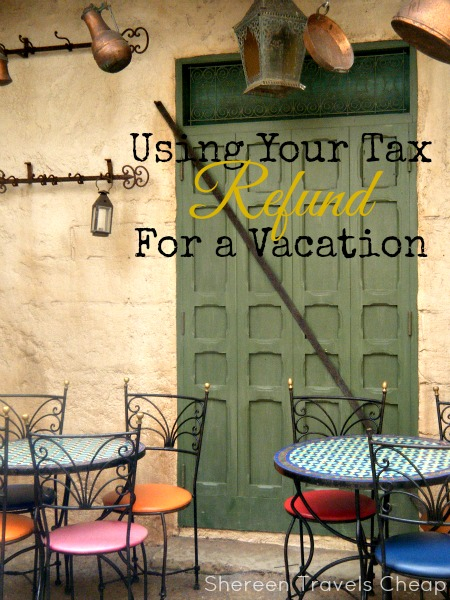 tax refund vacations