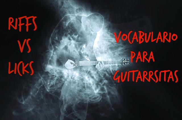 riffs_vs_licks_ tabsfacil.es_glosario_de términos
