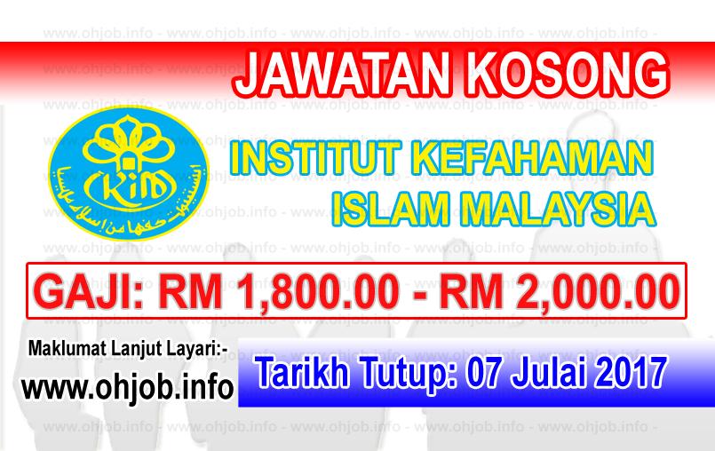 Jawatan Kerja Kosong Institut Kefahaman Islam Malaysia - IKIM logo www.ohjob.info julai 2017