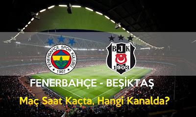 Fenerbahçe, Beşiktaş, Spor, Canlı İzle, Bedava İzle, BeinSports, FB BJK Derbisi, Fenerbahçe Beşiktaş Derbisi, Fb Bjk Derbi ne zaman, Saat Kaçta, Hangi Kanalda,