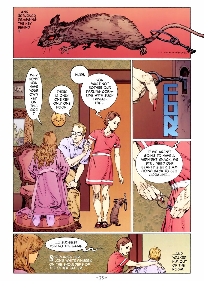 Read page 73, from Nail Gaiman and P. Craig Russell's Coraline graphic novel