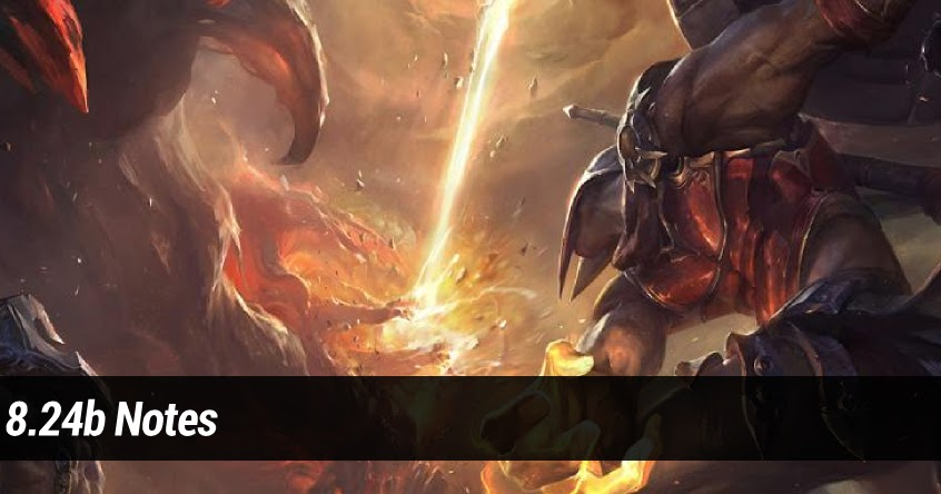 Surrender at 20: Patch 8.24b Notes