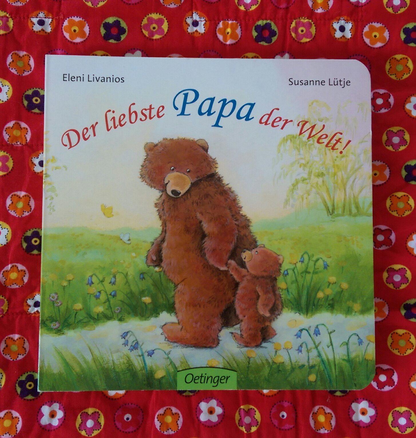 Lieblingsbuch des Monats: Der liebste Papa der Welt