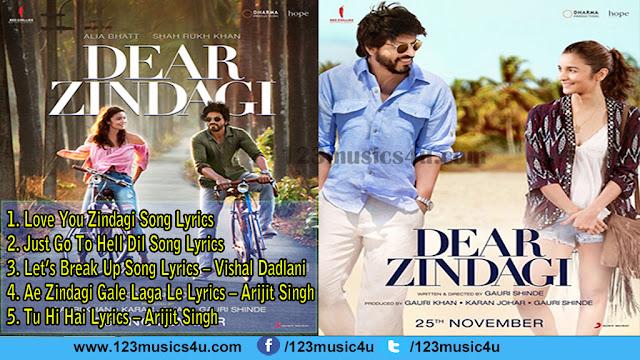 Dear Zindagi | Hindi Movie | Song Lyrics  | Shah Rukh Khan & Alia Bhatt |