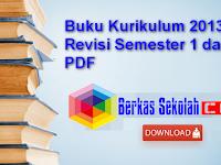 Buku Kurikulum 2013 Revisi Semester 1 dan 2 PDF