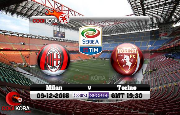 مشاهدة مباراة ميلان وتورينو اليوم 9-12-2018 في الدوري الإيطالي