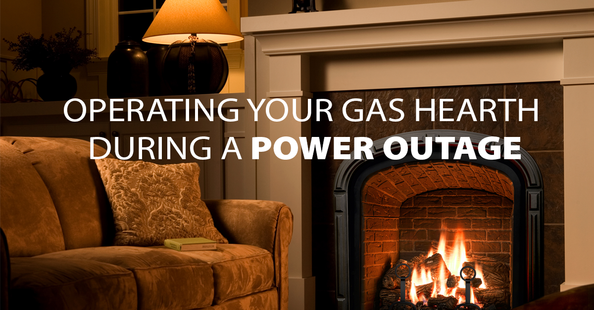 Operating Your Gas Hearth During A Power Outage ~ Mendota ...