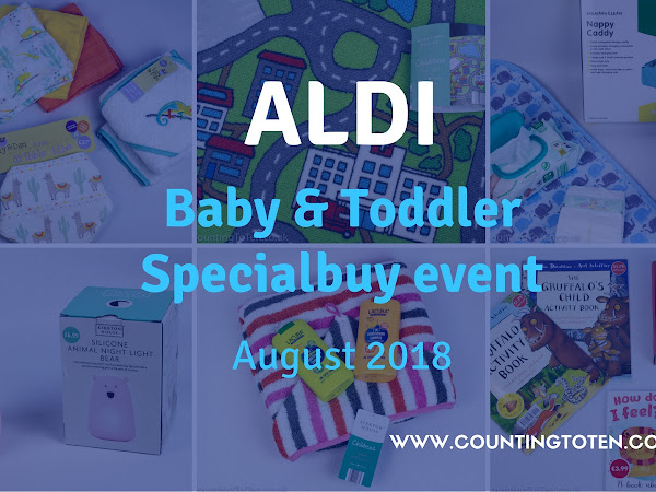 The Aldi Baby & Toddler Specialbuy Event August 2018