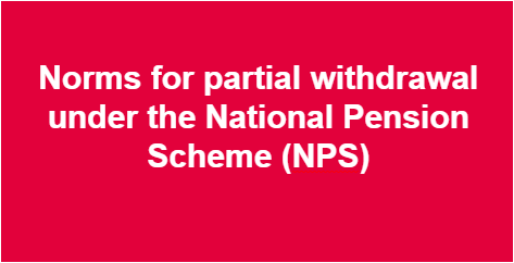 norms-for-partial-withdrawal-under-nps-paramnews