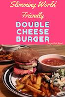 double bacon cheeseburger  slimming world recipe