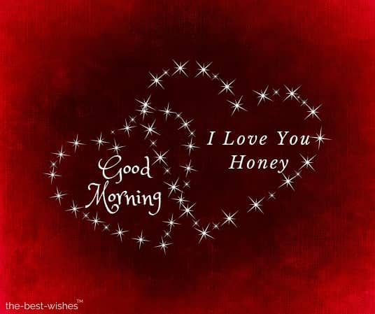good morning my love i love you honey