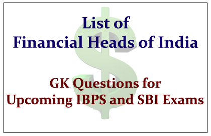 List of Financial Bodies and its Heads