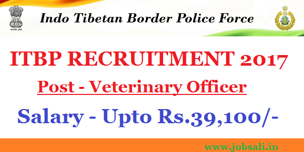veterinary jobs, ITBP delhi police, itbp veterinary vacancy 2017