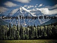 8 gunung tertinggi di Eropa, mana yang paling sulit didaki?