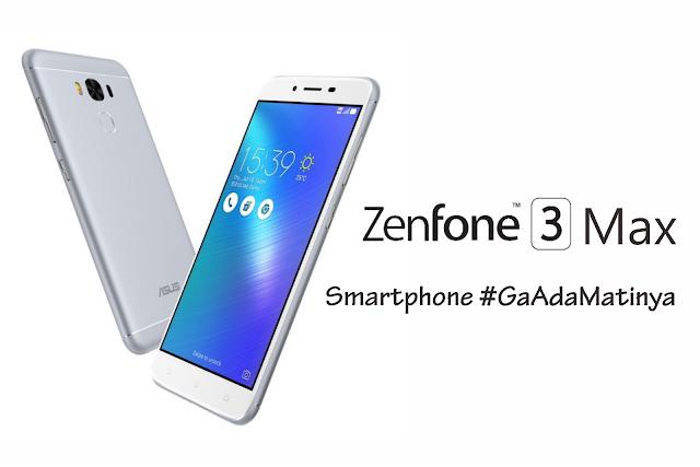 ASUS ZenFone 3 Max, Hadir #GaAdaMatinya di Indonesia