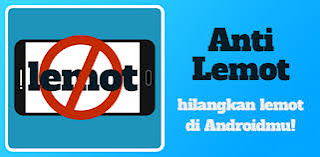 aplikasi anti lemot
