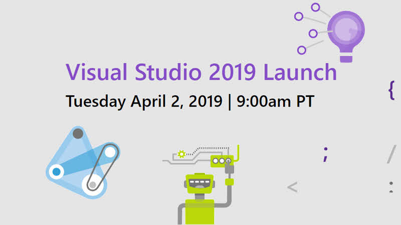 Visual Studio 2019 to be release on April 2