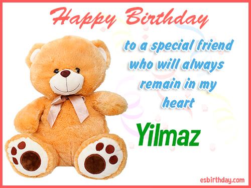 Yilmaz Happy birthday friend