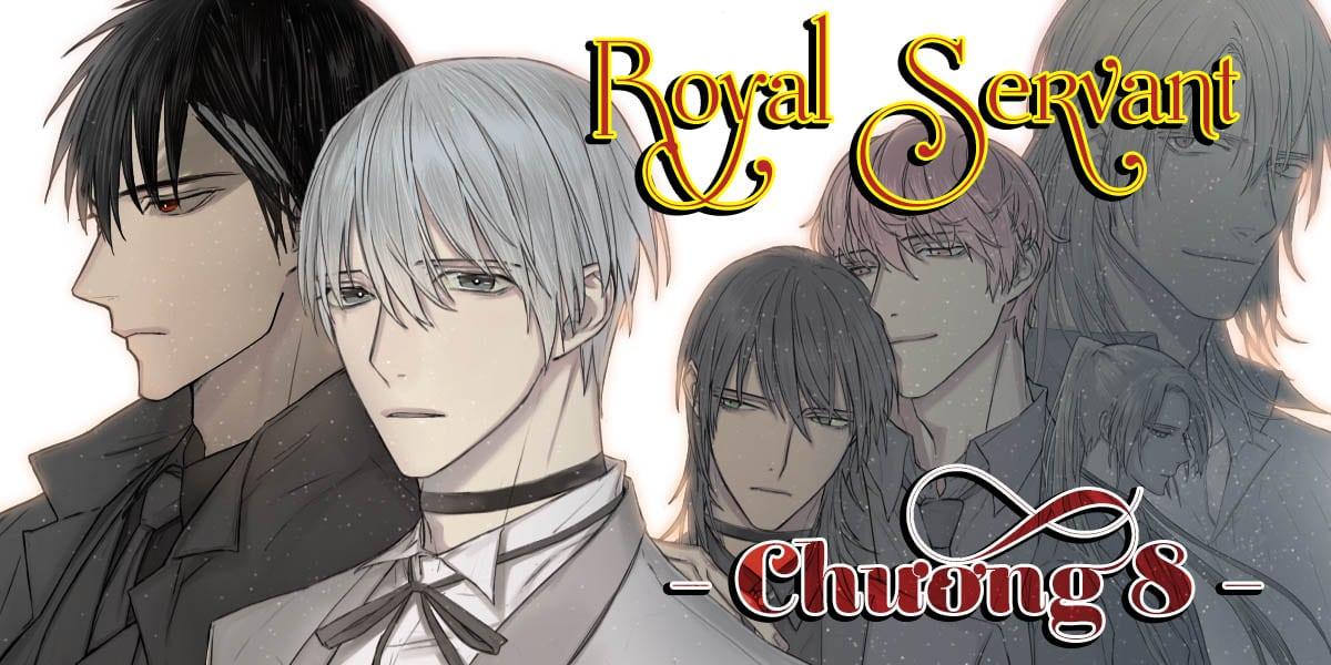 Người hầu hoàng gia - Royal Servant - Chương 008 - Trang 2