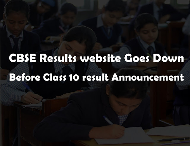 CBSE Results website Goes Down Before Class 10 result Announcement