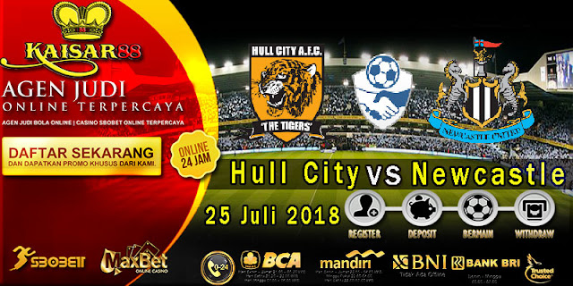 Prediksi Bola Terpercaya Laga Friendlies Hull City VS Newcastle United 25 Juli 2018
