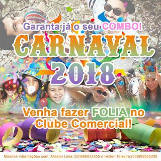 CARNAVAL 2018: Ação do Clube Comercial de Lavras do Sul