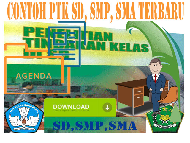 Dokumen Contoh PTK SD, SMP, SMA Lengkap