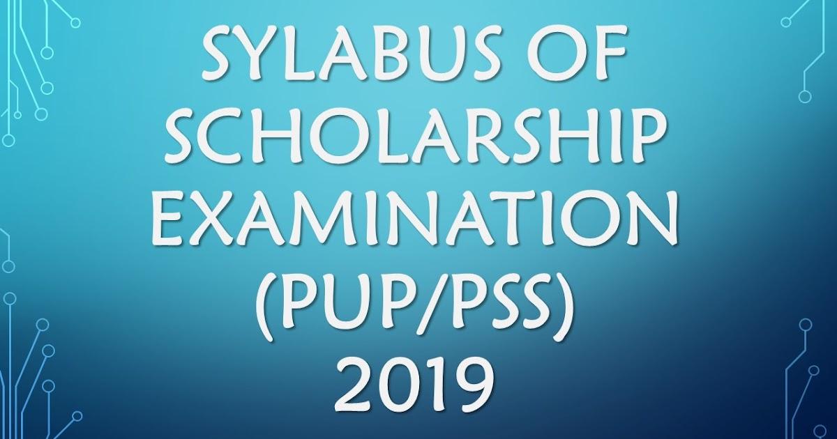 SYLABUS OF SCHOLARSHIP EXAMINATION (PUP/PSS) STD  5 Th & 8th