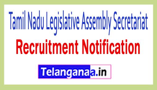 Tamil Nadu Legislative Assembly Secretariat TNLAS Recruitment
