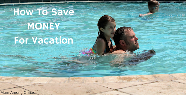 How to save Money for vacation, vacation, travel, traveling on a budget