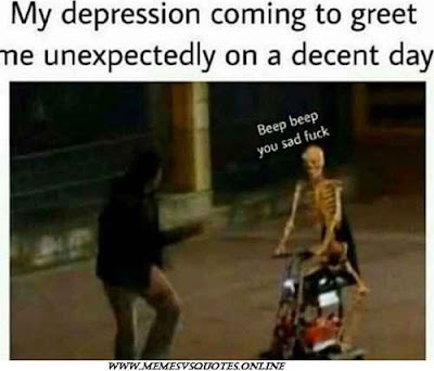 Depression coming to great me