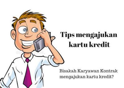 Tips mengajukan Kartu Kredit