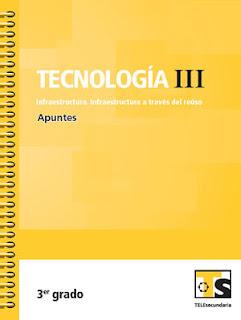 Libro de TelesecundariaTecnología III Infraestructura a través del reúsoIIITercer grado2016-2017