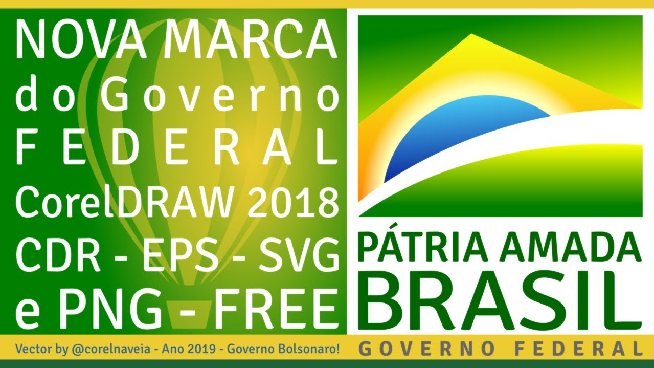Nova Marca do Governo Federal Vector FREE by  corelnaveia 2019 22d746f07db35
