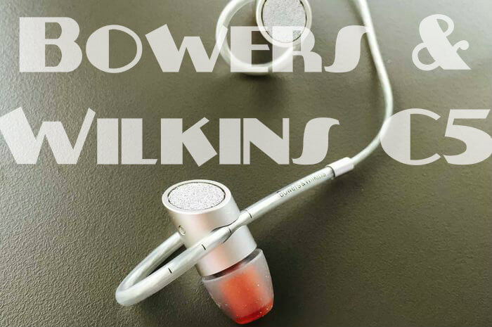 Review of Plug-In Headphones Bowers & Wilkins C5