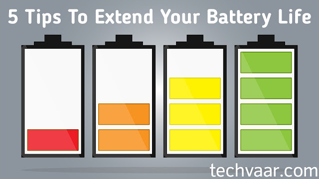 Best Tips To Increase Your Battery Life
