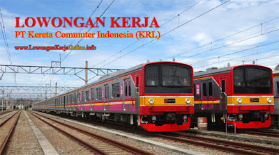 Lowongan Kerja KRL Kereta Commuter Indonesia