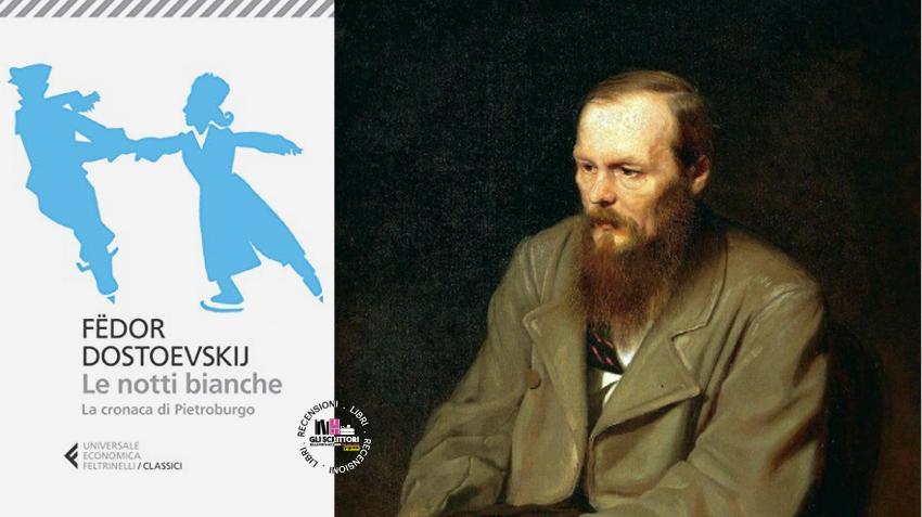Recensione: Le notti bianche, di Fëdor Dostoevskij
