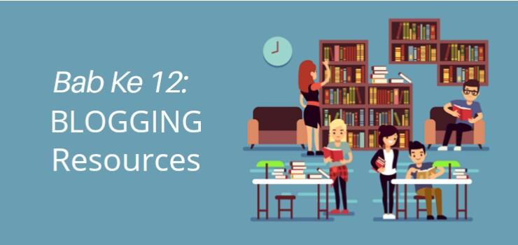 BAB 12 Sumber Daya untuk Dipelajari dan Master Blogging