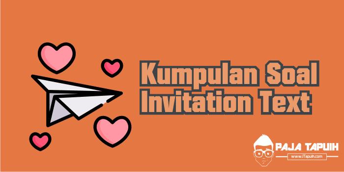 Kumpulan Soal Invitation Text Smp Dan Pembahasan Paja Tapuih