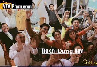 Phim Tía Ơi Đừng Say Tập 2 3 4 Full HD -Trực Tiếp SCTV14 (2017)