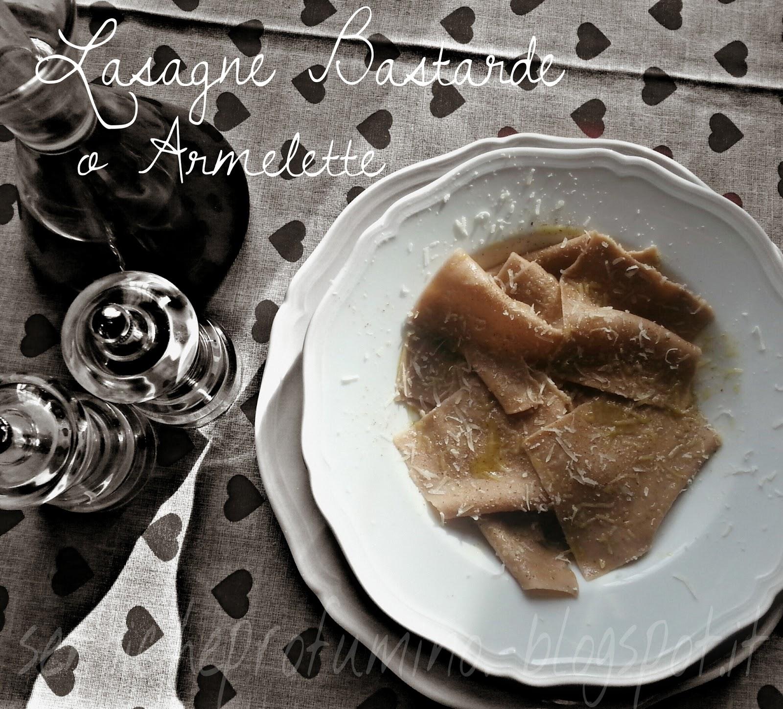 Lasagne bastarde o armelette cucina tradizionale toscana for La casa toscana tradizionale