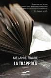 La trappola di Melanie Raabe