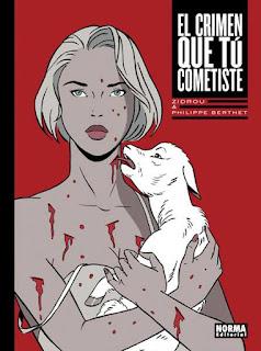 El Crimen que tú cometiste- Norma Editorial Junio 2017