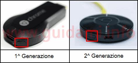 Tasto reset Chromecast 1 e 2 generazione