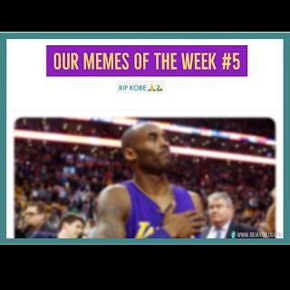 Our Memes of the Week #5 - KObe Bryant