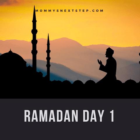 Ramadan Day 1